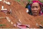 Nhân chứng kể phút thoát chết thần kỳ khi cả bản bị vùi lấp trong bùn đất ở Lai Châu