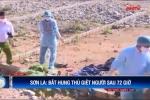 72 giờ truy lùng nghi can giết người, giấu xác rúng động Sơn La
