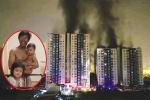 Cháy chung cư Carina: Hành trình giành lại sự sống cho cả gia đình của người mẹ trẻ