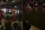 Hà Nội: Phố biến thành sông, ô tô, xe máy bì bõm bơi trên phố