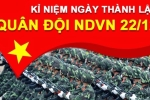20 lời chúc hay và ý nghĩa nhất nhân Ngày thành lập Quân đội Nhân dân Việt Nam 22/12
