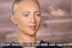 Video: 'Robot cướp việc' con người, tuyên bố 'tiêu diệt loài người'