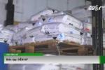 Bắt giữ lô nguyên liệu đủ sản xuất 1 tỷ viên thuốc lắc