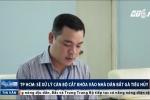 Cán bộ phá khóa nhà dân, bắt gà Đông Tảo: Lãnh đạo phường nhận sai