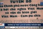 Cuộc chiến chống Trung Quốc xâm lược năm 1979: Những sự thật lịch sử không thể bóp méo