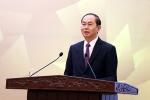 Chủ tịch nước: 'APEC 2017 tạo khí thế mới, động lực mới cho đất nước'