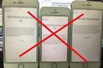 Nhiều người dở khóc dở cười vì iPhone khóa mạng