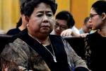 Đại án Oceanbank: Thay đổi lệnh khởi tố bị can với Hứa Thị Phấn