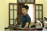 Lĩnh án 30 tháng tù vì nghe lời vợ, hại chết bác ruột