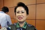 Bị cử tri đề nghị bãi nhiệm ĐBQH, Phó Bí thư Đồng Nai lên tiếng