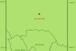 Động đất 4,3 độ richter ở giáp vùng biên giới tỉnh Cao Bằng