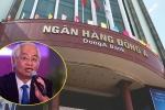Những sai phạm đẩy nguyên Tổng giám đốc DongABank Trần Phương Bình vào vòng lao lý