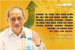 TS Lê Đăng Doanh: Doanh nghiệp dân tộc sẽ giúp nền kinh tế tăng trưởng bền vững