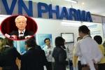 Chánh Văn phòng Trung ương Đảng: Tổng Bí thư chỉ đạo xử nghiêm vụ VN Pharma