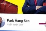 Giả mạo fanpage thầy trò Park Hang-seo, coi chừng trả giá đắt
