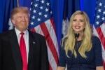 'Làm con gái ông Trump là công việc khắc nghiệt nhất thế giới'