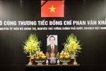 VIDEO Trực tiếp lễ truy điệu cố Thủ tướng Phan Văn Khải