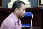 Kháng nghị tăng án lên tử hình với người đàn ông sát hại vợ
