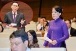 Đại biểu Quốc hội: Phó Thủ tướng Vương Đình Huệ trả lời cô đọng, sâu sắc