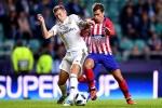 Trực tiếp Real Madrid vs Atletico Madrid, chung kết siêu cúp châu Âu 2018