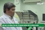 Bài học cay đắng của bác sĩ khoan nhầm hộp sọ bệnh nhân