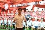 Nguyễn Hữu Thắng làm Chủ tịch CLB TP.HCM: Sẽ theo con đường chuyên nghiệp như Công Vinh