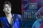S.T úp mở nghệ danh mới, là mỹ nam đầu tiên xông đất Vpop năm Kỷ Hợi?