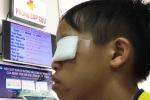 Nổ pháo tự chế bằng que diêm, bé trai bị hỏng mắt trái