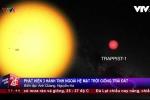 Video: Phát hiện 3 'bản sao' của Trái đất ngoài hệ Mặt trời