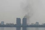 Clip: Cháy lớn chung cư cao cấp gần Hồ Tây, Hà Nội