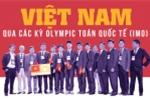8 học sinh Việt Nam xuất sắc giành hai huy chương vàng Olympic Toán quốc tế