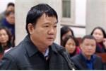Vụ PVN mất 800 tỷ đồng góp vốn vào OceanBank: Ông Đinh La Thăng mời thêm 2 luật sư bào chữa