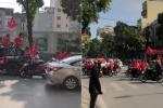 Clip: CĐV hừng hực khí thế, diễu hành cổ vũ U23 Việt Nam trước giờ G