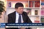 PGS.TS Nguyễn Thế Kỷ: 'Vị thế mỗi công dân tạo nên vị thế đất nước'