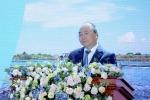 Thủ tướng: Tiền Giang cần mạnh dạn đón bắt thời cơ để bứt phá