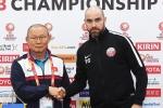 HLV Park Hang Seo: U23 Việt Nam có ý chí tuyệt vời, đủ sức vượt mọi trở ngại
