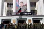Donetsk chỉ đích danh Cơ quan an ninh Ukraine và tình báo phương Tây ám sát thủ lĩnh ly khai