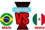 Video kết quả Brazil vs Mexico 2-0: Neymar tỏa sáng, Brazil thắng dễ Mexico