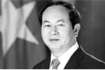 Chủ tịch nước Trần Đại Quang từ trần: Lãnh đạo các nước gửi thư, điện chia buồn