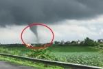 Xôn xao clip vòi rồng khổng lồ xuất hiện gần cao tốc Pháp Vân - Cầu Giẽ