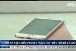 Hà Nội: Chiếc iPhone 7 'xách tay' đầu tiên đã có chủ