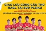 Công Phượng, Xuân Trường tới sân 'bán vé' cả mùa cho fan HAGL