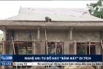 Nghệ An: Khu lưu niệm Phan Bội Châu bị tu bổ theo kiểu 'băm nát' gây bức xúc