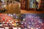 Mưa lớn ở Hà Nội: Phố lại thành sông, tắc đường lịch sử đến gần nửa đêm