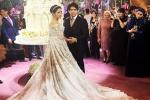 Choáng váng trước bộ váy cô dâu 13 tỷ trong đám cưới con gái đại gia dầu mỏ