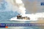Video: Mỹ rút 'Pháo đài bay' B-52 khỏi cuộc tập trận chung Mỹ - Hàn