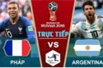 Kết quả Pháp vs Argentina 4-3: Trận đấu kinh điển tại World Cup 2018
