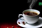 Uống trà, cà phê quá nóng dễ mắc ung thư cổ họng