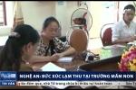 Nghệ An: Học sinh mầm non đóng 80 khoản thu đầu năm học