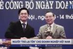 Nguyên Thủ tướng Phan Văn Khải: Người 'trả lại tên' cho doanh nghiệp Việt Nam